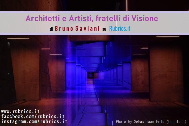 Architetti e Artisti, fratelli di Visione