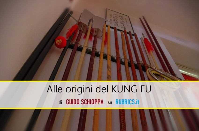 Alle origini del Kung Fu