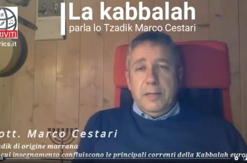 Kabbalah, parla lo Tzadik (Video)